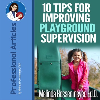 Playground Supervision: Ten Tips for Improving Playground