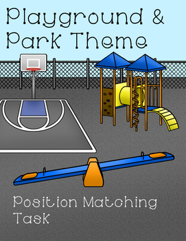 Playground and Park Theme Position Matching Task