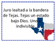 Pledge of Allegiance and Texas State Pledge in Spanish