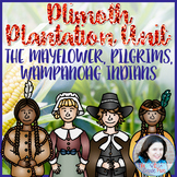Plimoth Plantation Unit: The Mayflower, Pilgrims, Wampanoa
