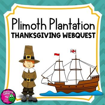Plimoth Plymouth Plantation Webquest Thanksgiving