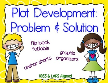 Plot Development: Problem & Solution Graphic Organizers &