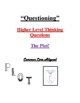 Plot - Higher Level Thinking Questions