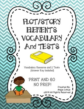 Plot/Story Elements Vocabulary Resource and 2 Tests: Print