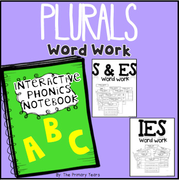 Plural Endings Word Work - Phonics Interactive Notebook