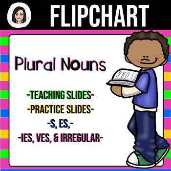 Plural Nouns *NO-PREP* Flipchart