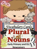 Plural Nouns Vocabulary Building Cards for ELL Newcomers a