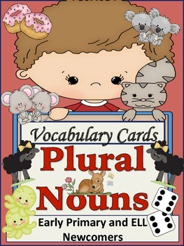 ESL Vocabulary Building Cards-Plural Nouns-ELL Newcomers a