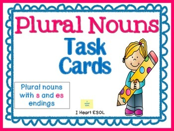 Plural Nouns {s and es} Task Cards