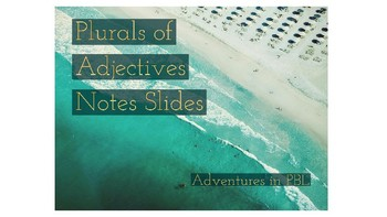 Plural of Adjective Notes PowerPoint