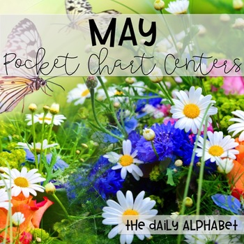Pocket Chart Activities & Printables May