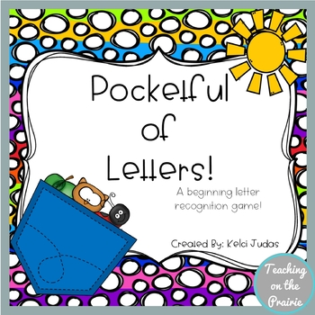 Pocketful of Letters- A Letter Recognition Game