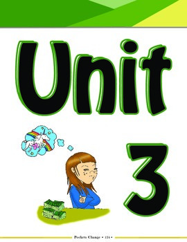 Pockets Change Financial Literacy: Unit 3 - Business & Ent