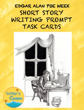 Poe Writing Prompt Task Cards, Narrative Writing, Short St