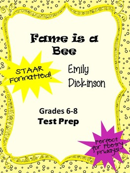 Poem Fame is a Bee by Emily Dickinson STAAR-formatted questions