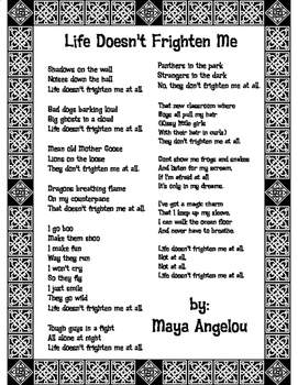 """Poem """"Life Doesn't Frighten Me"""" by Maya Angelou with CER W"""