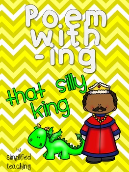 Poem/Short Story with -ing (That Silly King) {Simplified T