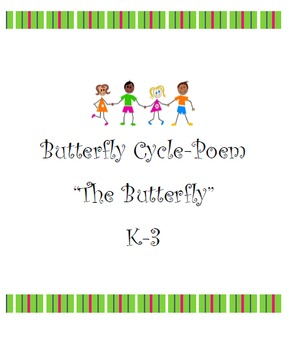 Poem-The Butterfly (K-3)