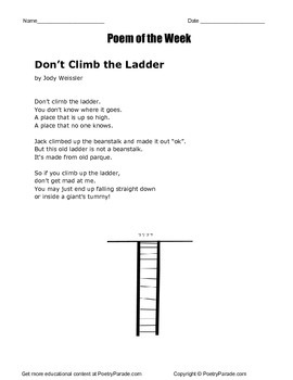 Poem of the Week called Don't Climb the Ladder by Jody Weissler