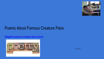 Poems About Famous Creature Pairs.