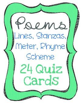 Poems- Lines, Stanzas, Meter, and Rhyme Scheme Quiz Cards