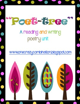 """""""Poet-tree"""" Reading and Writing Poetry Unit"""