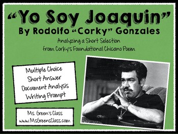 """Poetry Assessment: an excerpt of Corky Gonzalez's """"Yo Soy"""
