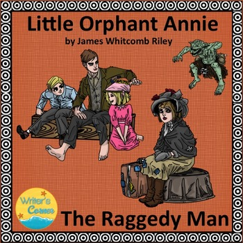 Poetry: James Whitcomb Riley Little Orphant Annie and The