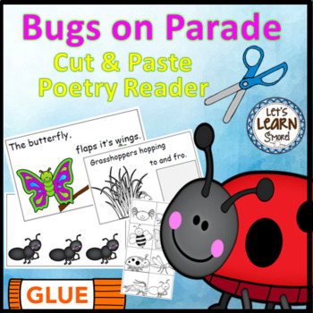 Bugs and Insects Emergent Reader, (Cut and Paste) Poetry A
