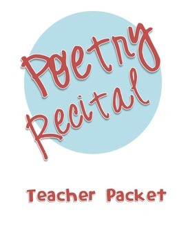 Poetry Recital Teacher Packet