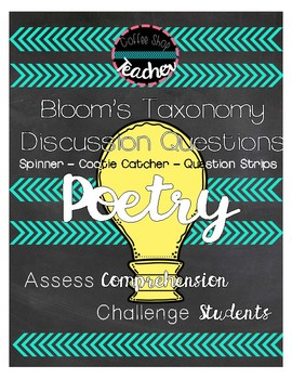 Bloom's Taxonomy Poetry Discussion Questions: Spinner & Co