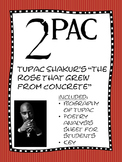 "Poetry Study: Tupac Shakur's ""The Rose That Grew from Concrete"""