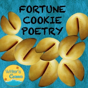 Poetry Writing: Fortune Cookie Poems, Sub Plan, Creative W