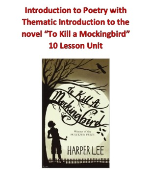 """Poetry and Thematic Introduction to """"To Kill a Mockingbird"""