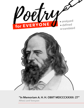 "POETRY FOR EVERYONE Study Guide- Alfred, Lord Tennyson: ""I"