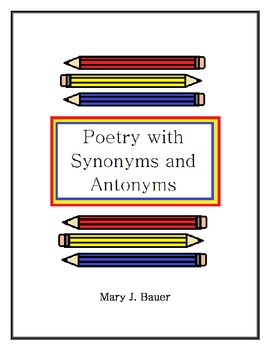 Poetry with Synonyms and Antonyms