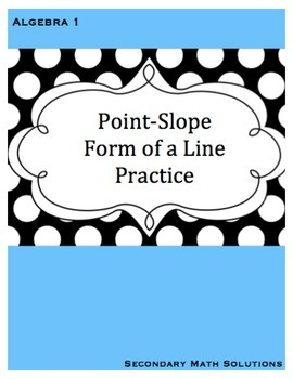 Point-Slope Form of a Line Practice
