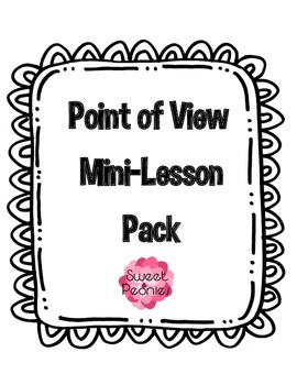 Point of View Mini-Lesson Pack