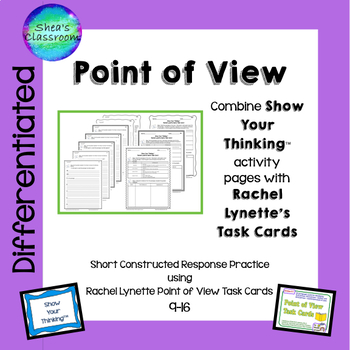 Point of View Short Constructed Response - Show Your Think