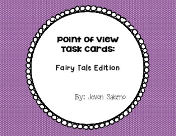 Point of View Task Cards: Fairy Tale Edition