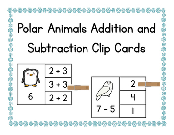 Polar Animals Addition and Subtraction Clip Cards
