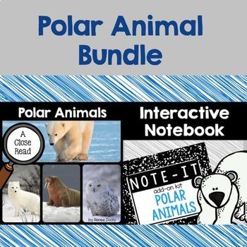 Close Read and Interactive Notebook Bundle- Polar Animals
