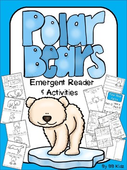 Polar Bear Emergent Reader and Activities / Winter Arctic