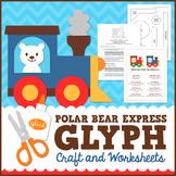 Polar Bear Express Glyph Craft and Worksheets