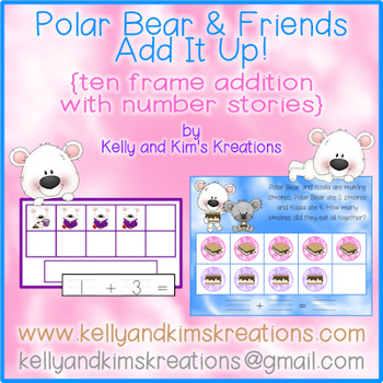 Polar Bear & Friends Add It Up! {ten frame addition with n