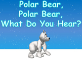 Polar Bear, Polar Bear, What Do You Hear? (Digital Story)