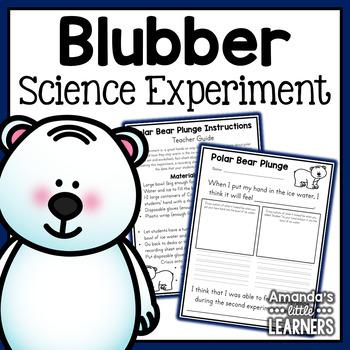 Science Lesson - Polar Bear Blubber