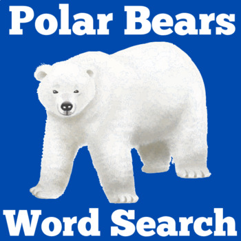 Polar Bears Activity | Polar Bears Unit | Polar Bears Word Search