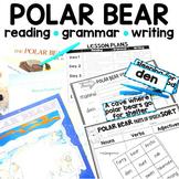 Polar Bears: A Week Long Complete ELA Unit