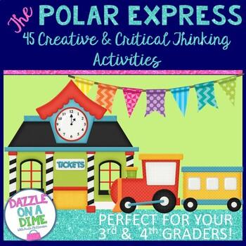 Polar Express Activities ♥ Thinking Strategies ♥ 3rd Grade